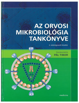 Mikrobiológia - fertőző gondolatok   eLitMed