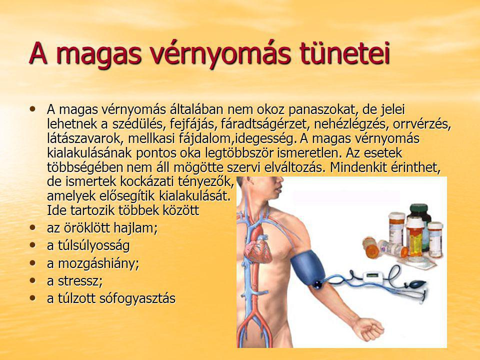 magas vérnyomás jelei és okai)