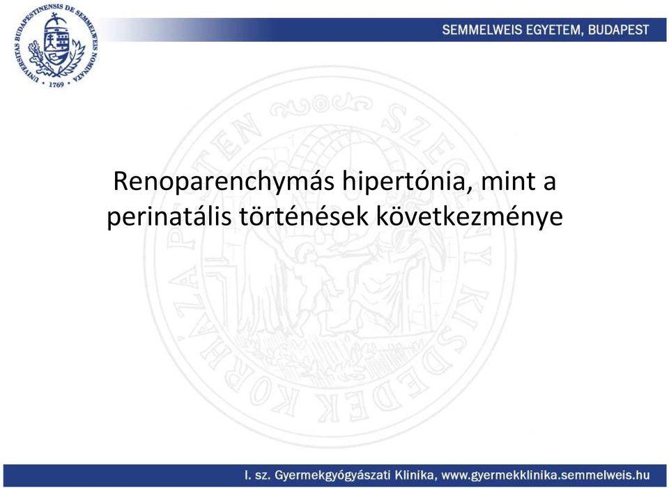 Hipertónia Részleg – II. Sz. Gyermekgyógyászati Klinika