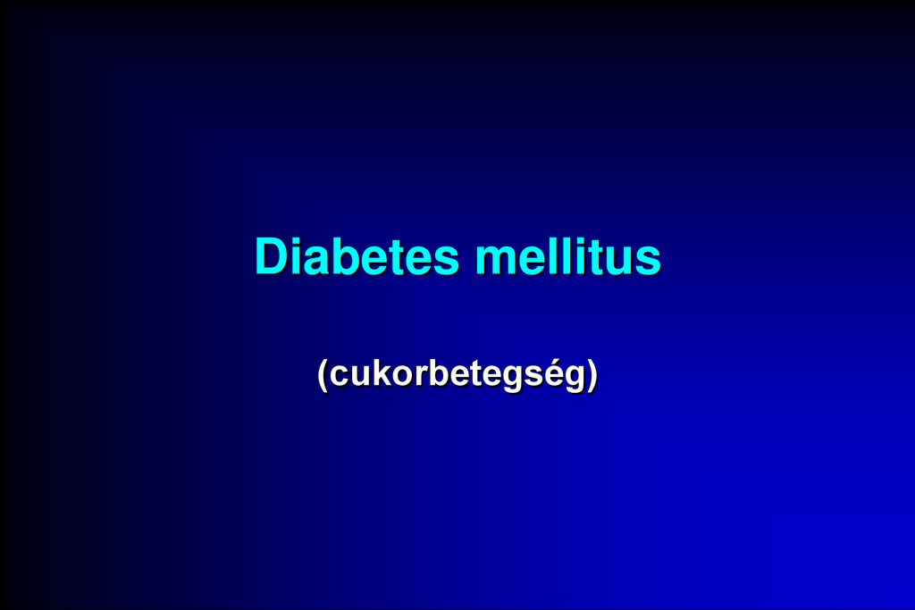 fogyatékosság magas vérnyomás diabetes mellitus esetén)