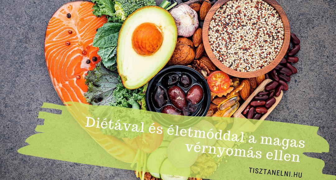 a leghasznosabb élelmiszerek a magas vérnyomás ellen)
