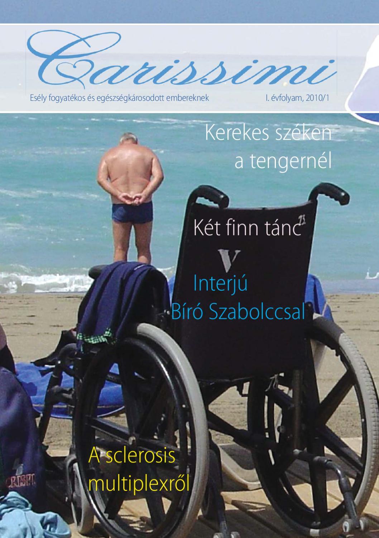 aki jogosult a magas vérnyomás miatt fogyatékosságra