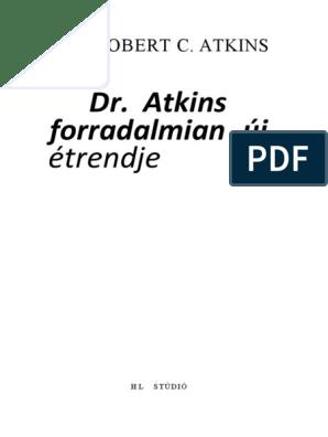 alacsony szénhidráttartalmú atkins étrend magas vérnyomás esetén öt tinktúra magas vérnyomásért galagonyával
